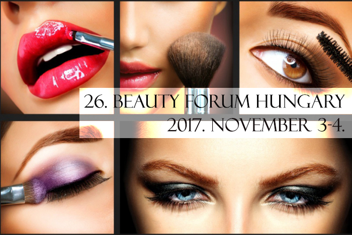 26. Beauty Forum Hungary 2017.11.3-4.
