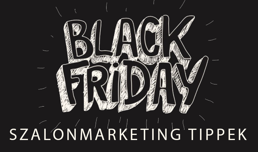 Black Friday szalonmarketing tippek