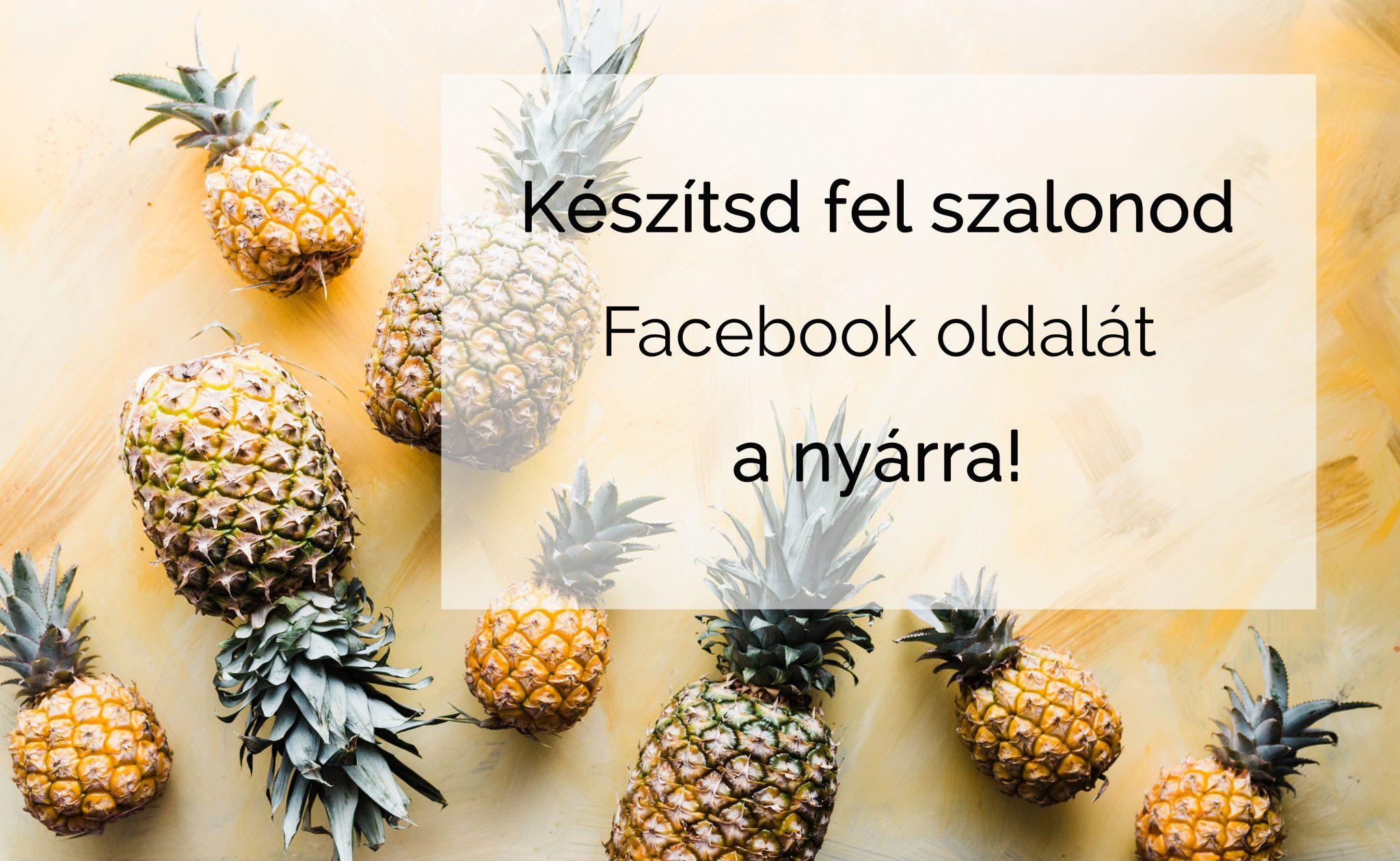 Készítsd fel szalonod Facebook oldalát a nyárra!