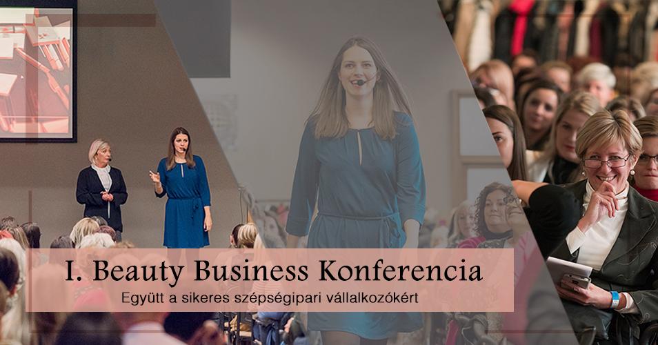 I. Beauty Business Konferencia – Együtt a sikeres szépségipari vállalkozókért