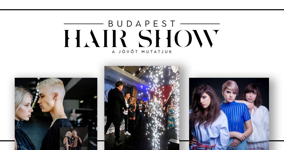 Budapest Hair Show – A tavasz legnagyobb márkafüggetlen fodrászati rendezvénye