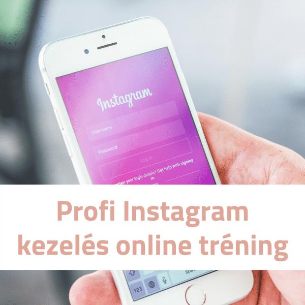 profi instagram kezelés online tréning